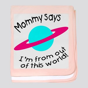 Mommy says...out of this world! baby blanket