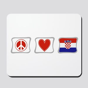 Peace, Love and Croatia Mousepad