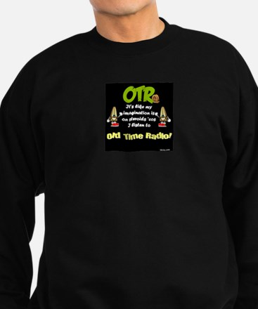 OTR Imagination Dark Old Time Radio Sweatshirt