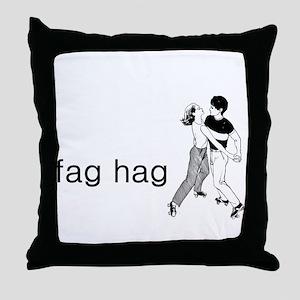 Fag Hag Throw Pillow