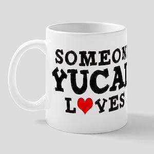 Yucaipa: Loves Me Mug