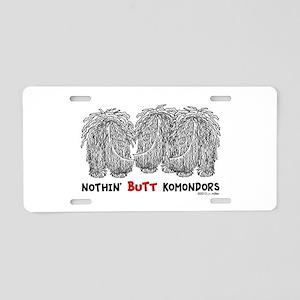 Nothin' Butt Komondors Aluminum License Plate