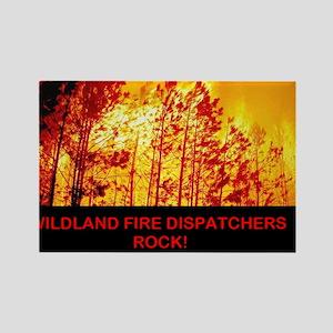 WILDLAND, FIRE DISPATCHERS ROCK Rectangle Magnet