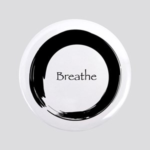 """Enso with Breathe 3.5"""" Button"""