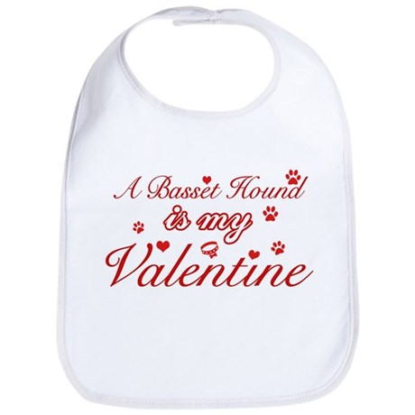 A Basset Hound is my valentines Bib