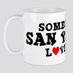 San Ysidro: Loves Me Mug
