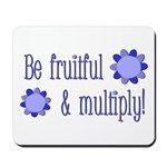 Be fruitful and multiply! blue design Mousepad