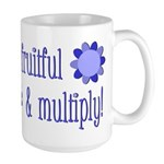 Be fruitful and multiply! blue design Large Mug