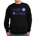 Be fruitful and multiply! blue design Sweatshirt (