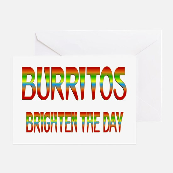 Burritos Brighten Greeting Card