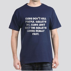 Guns don't kill people Dark T-Shirt