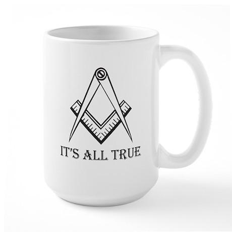 ItsAllTrue_back.png Large Mug