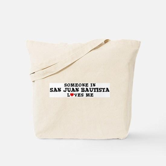 San Juan Bautista: Loves Me Tote Bag