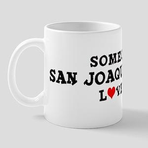 San Joaquin Valley: Loves Me Mug