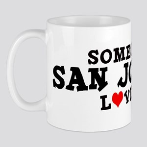 San Joaquin: Loves Me Mug
