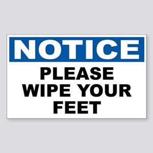 Notice Please Wipe Your Feet