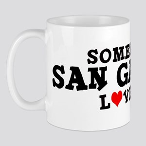 San Gabriel: Loves Me Mug