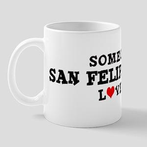 San Felipe Valley: Loves Me Mug