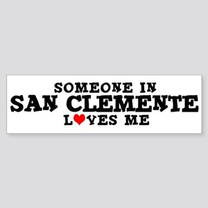 San Clemente: Loves Me Bumper Sticker