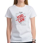 Bill of Rights: Void by Law Women's T-Shirt