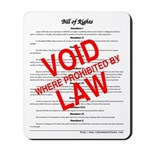 Bill of Rights: Void by Law Mousepad