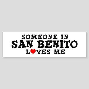 San Benito: Loves Me Bumper Sticker