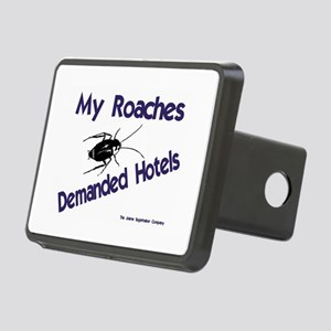 My Roaches Demanded Hotels Rectangular Hitch Cover