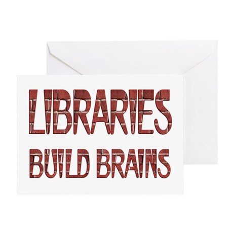 Libraries Build Brains Greeting Card