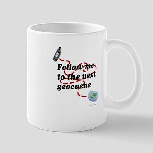 Follow me to the next geocache Mug