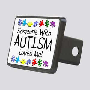 Someone With Autism Loves Me! Rectangular Hitch Co