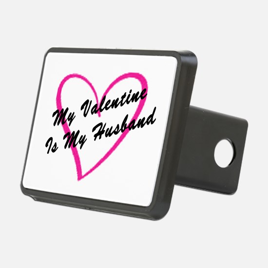 My Valentine Is My Husband Hitch Cover