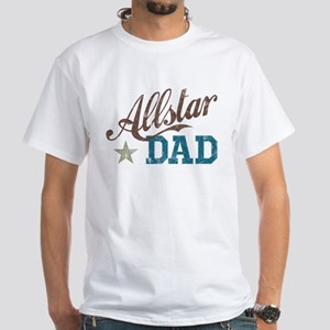 All Star Dad White T-Shirt