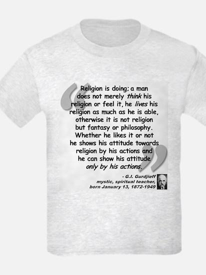 Gurdjieff Religion Quote T-Shirt