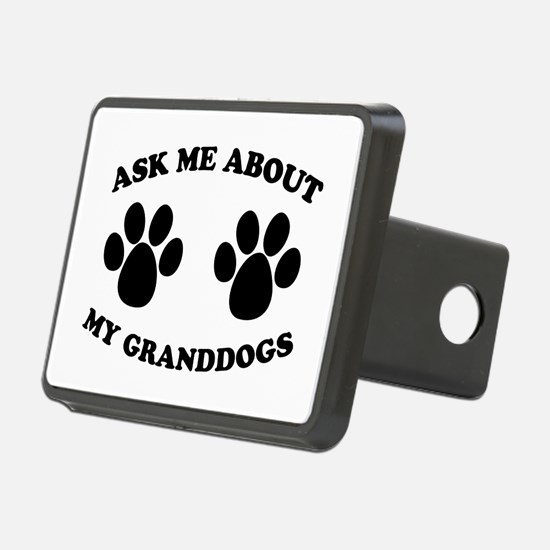 Ask About Granddogs Hitch Cover
