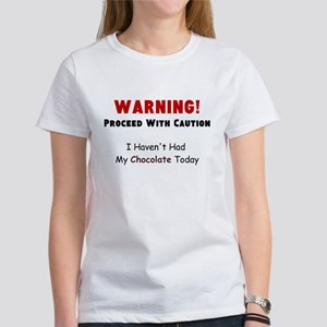 Chocolate Warning Women's T-Shirt