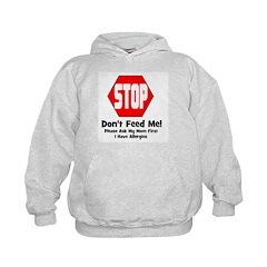 Don't Feed Me - Allergies Hoodie