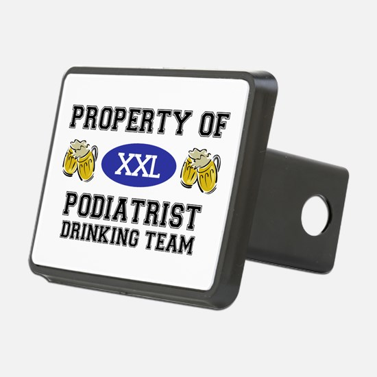 Property of Podiatrist Drinking Team Hitch Cover
