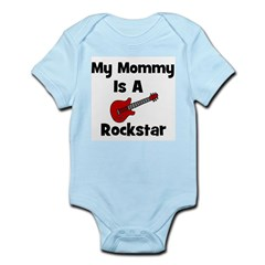 My Mommy Is A Rockstar Infant Creeper