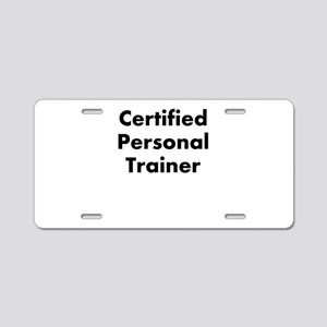 certified personal trainer Aluminum License Plate