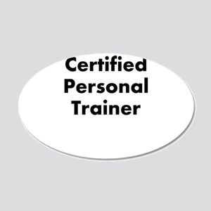certified personal trainer 22x14 Oval Wall Peel