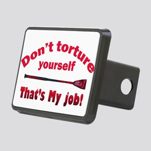 Don't torture youself Rectangular Hitch Cover