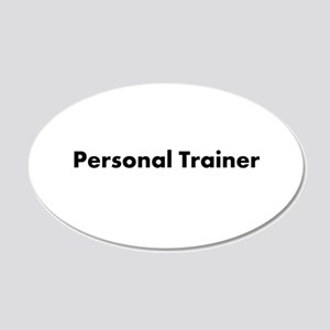 Personal Trainer 22x14 Oval Wall Peel
