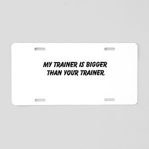 my trainer Aluminum License Plate