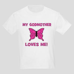 My Godmother Loves Me! - Butt Kids T-Shirt