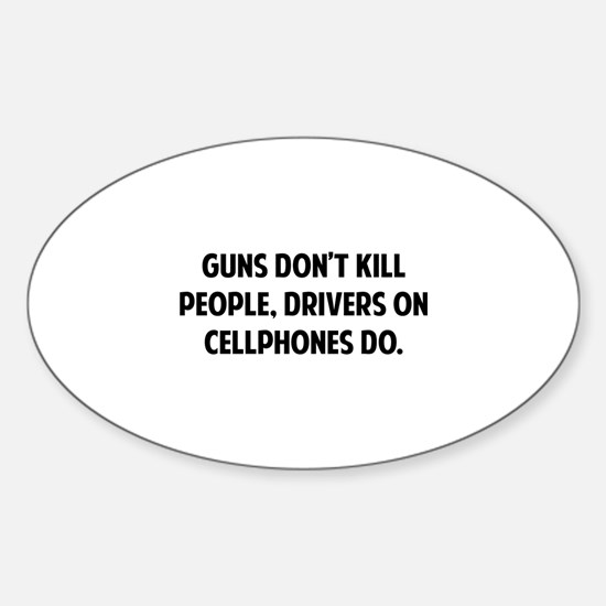 Guns don't kill people Sticker (Oval)