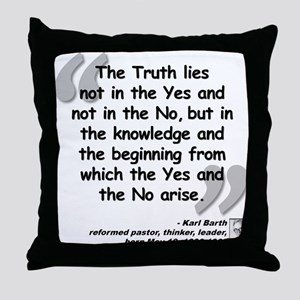 Barth Truth Quote Throw Pillow