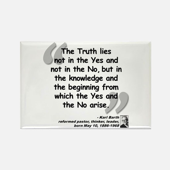 Barth Truth Quote Rectangle Magnet