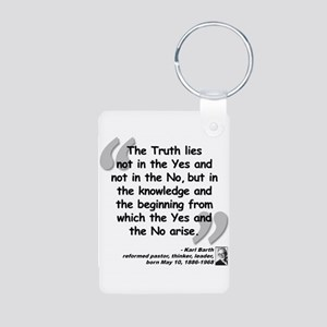 Barth Truth Quote Aluminum Photo Keychain