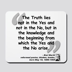 Barth Truth Quote Mousepad
