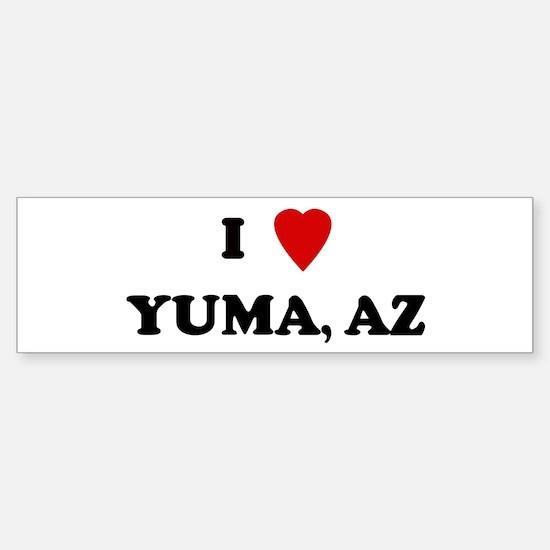 I Love Yuma Bumper Bumper Bumper Sticker